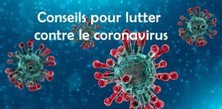 Conseils pour lutter contre le coronavirus